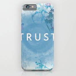 Trust your heart iPhone Case