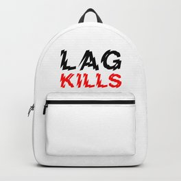 Lag kills Backpack