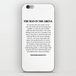 The Man In The Arena, Theodore Roosevelt, Daring Greatly iPhone Skin
