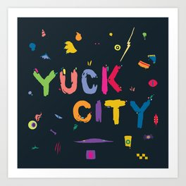 Yuck City Art Print