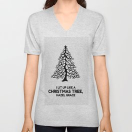 I lit up like a christmas tree, hazel grace TFIOS JOHN GREEN Unisex V-Neck