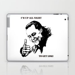 """I'm up all night to get LOKI"" Laptop & iPad Skin"