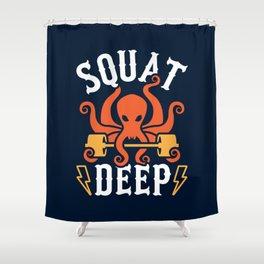 Squat Deep Kraken Shower Curtain