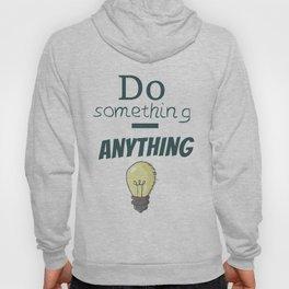 Do something Hoody