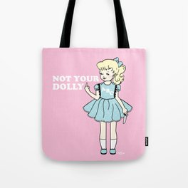 Not Your Dolly Tote Bag
