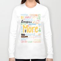 motivational Long Sleeve T-shirts featuring Lab No. 4 - More Motivational Quotes Poster by Lab No. 4