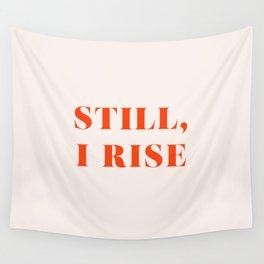 Still, I Rise Wall Tapestry
