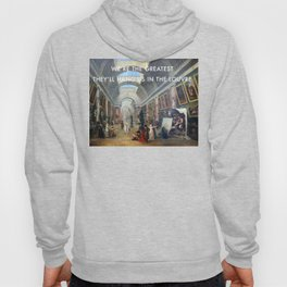 The Greatest in the Grande Galerie du Louvre Hoody