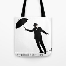 no safety net Tote Bag