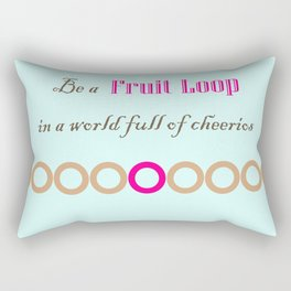 Be a Fruit Loop Rectangular Pillow