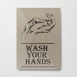 Wash Your Hands-poster Metal Print