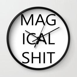 MAGICAL SHIT Wall Clock