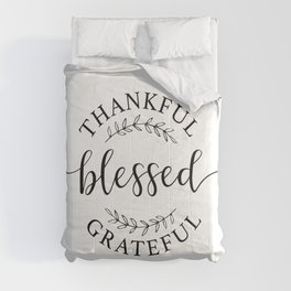 Thankful, blessed, and grateful! Comforters