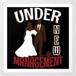 Under New Management Art Print