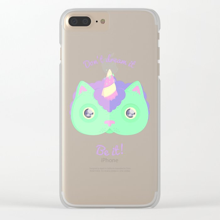 Don't Dream It, Be It! Clear iPhone Case