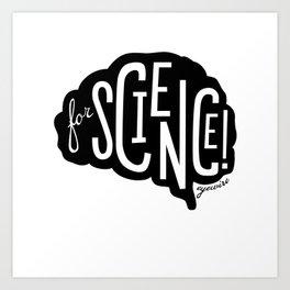 For Science! Brain Black Art Print