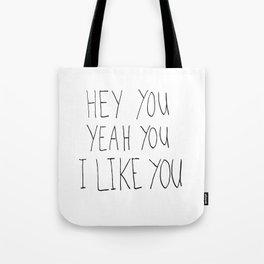 Hey you Tote Bag