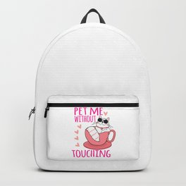 Pet Me Without Touching mag Backpack