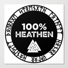 100% heathen Canvas Print