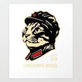 Chairman Meow Communist Cat Art Print