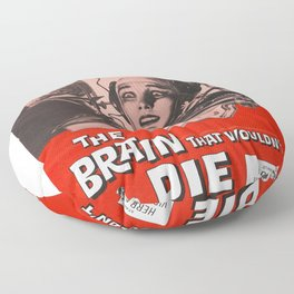 The Brain That Wouldn't Die Movie Poster Floor Pillow