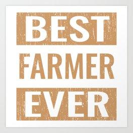 """""""Best Farmer Ever"""" Gardening Shirt For Gardeners T-shirt Design Hobby Garden Tractor Farm Rake Art Print"""