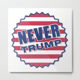 Never Trump (2) Metal Print