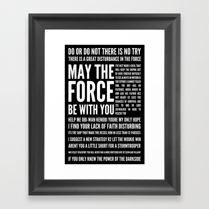 Star Wars Quotes Framed Art Print by joshbyers   Society6
