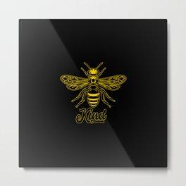 Be Kind - Bee kind Metal Print