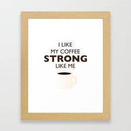 Strong Like Me Framed Art Print