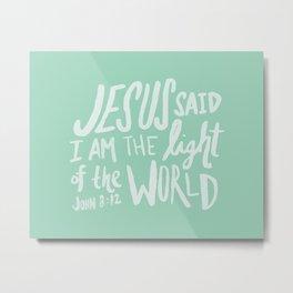 John 8: 12 x Mint Metal Print