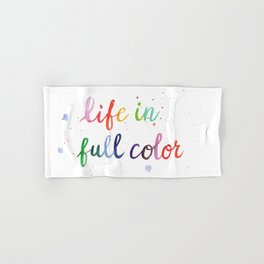 Life in Full Color Hand & Bath Towel