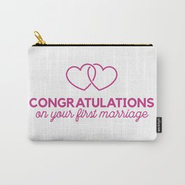 Congratulations on your first marraige Carry-All Pouch