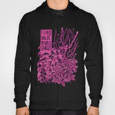 Find Value in Wild Spaces Hoody