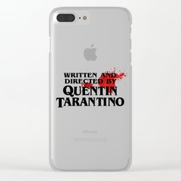 Bloodstained Written And Directed By Quentin Tarantino Artwork, Posters, Prints, Tshirts, Mugs, Bags Clear iPhone Case