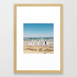 Take Me To The Ocean Framed Art Print