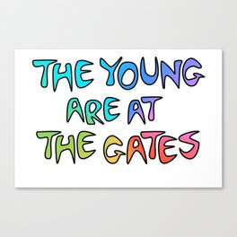 The Young Are At The Gates Canvas Print