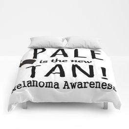 Pale is the New Tan Melanoma Awareness Comforters