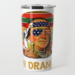 Ben Drankin 4th Of July T-shirt, Funny 4th Of July Shirt, Ben Franklin Funny Unisex Tees Travel Mug