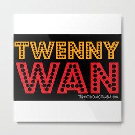 Twennywan Metal Print