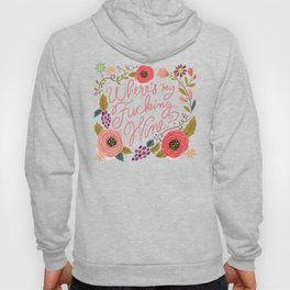 Pretty Swe*ry: Where's My F-ing Wine? Hoody