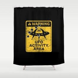 Warning, UFO activity area Shower Curtain