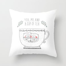 you me and a cup of tea Throw Pillow