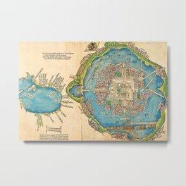 1524 Ancient Aztec City of Tenochtitlan Aerial Mexico Map Metal Print