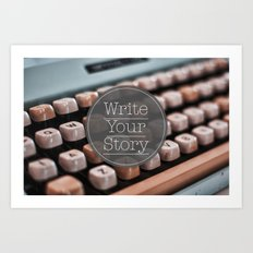 Write Your Story Art Print