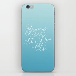 Brains are the New Tits iPhone Skin