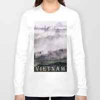 asia Long Sleeve T-shirts featuring FOGGY MOUNTAIN - VIETNAM - ASIA by CAPTAINSILVA
