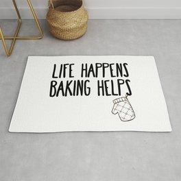 Life happen baking helps Rug