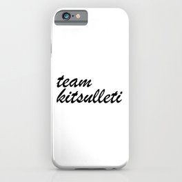 Team Kitsulleti iPhone Case