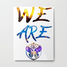 WE ARE TOMORROW Metal Print